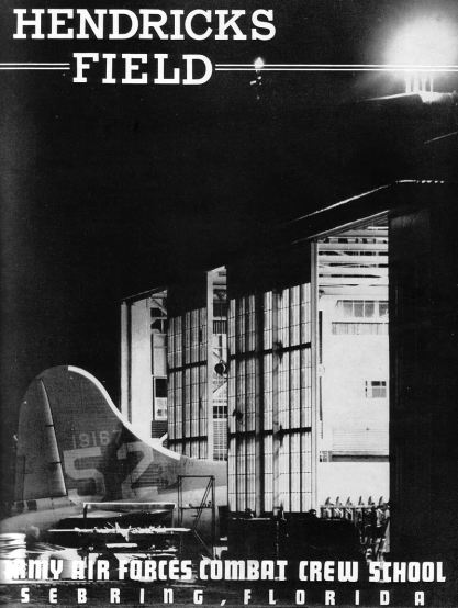 Hendricks_Army_Airfield_-_1942_Yearbook_-_Cover